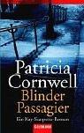 Blinder Passagier. Ein Kay-Scarpetta-Roman