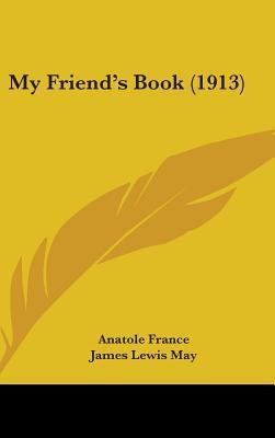 My Friend's Book (1913)