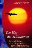 Der Weg des Schamanen.