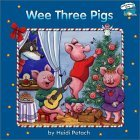 Wee Three Pigs