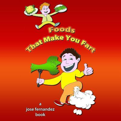 Foods That Make You Fart