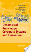 Dynamics of Knowledge, Corporate System and Innovation