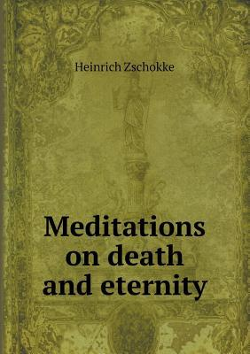 Meditations on Death and Eternity