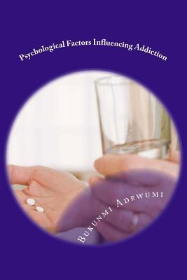 Psychological Factors Influencing Addiction