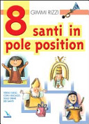 Otto santi in pole position