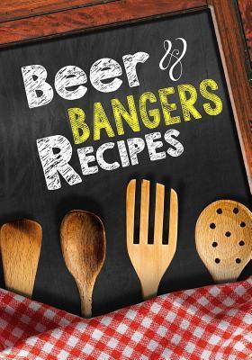 Beer & Bangers Recipes