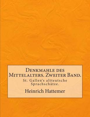 Denkmahle des Mittelalters. Zweiter Band.