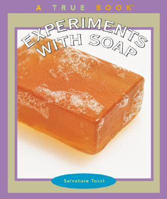 Experiments With Soap