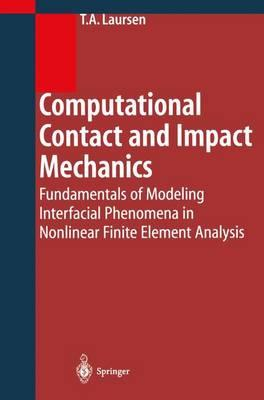 Computational Contact and Impact Mechanics