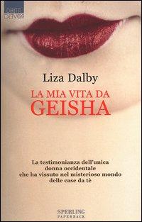 La mia vita da Geisha