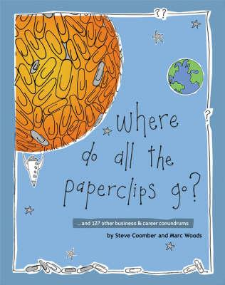 Where Do All the Paperclips Go?