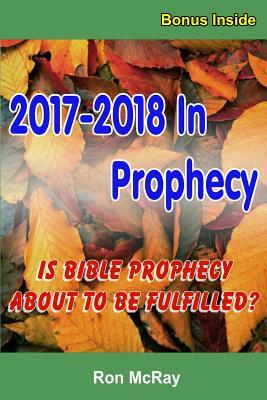 2017-2018 In Prophecy