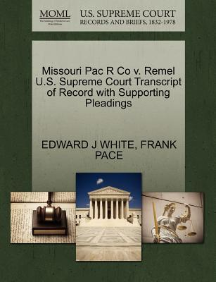 Missouri Pac R Co V. Remel U.S. Supreme Court Transcript of Record with Supporting Pleadings