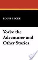 Yorke the Adventurer...