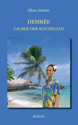Desirée - Zauber der Seychellen