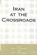Iran at the Crossroads