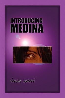 Introducing Medina