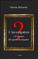 L'investigatore e il segreto del quadro scomparso