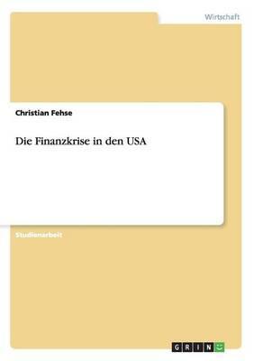 Die Finanzkrise in den USA