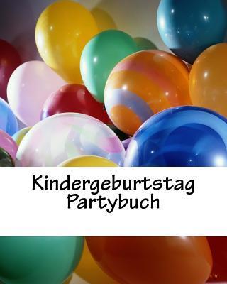 Kindergeburtstag Partybuch