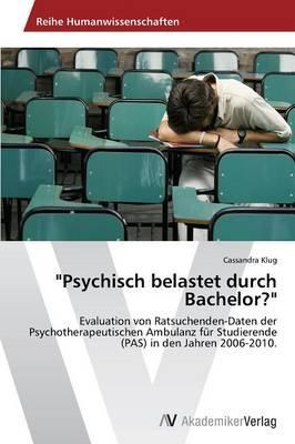 """""""Psychisch belastet durch Bachelor?"""""""