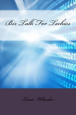 Biz Talk for Techies