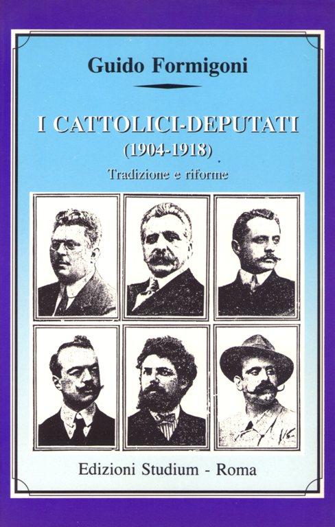I cattolici-deputati (1904-1918)