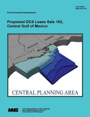 Proposed Ocs Lease Sale 182, Central Gulf of Mexico