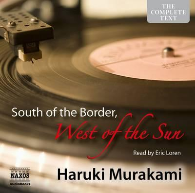 South of the Border, West of the Sun (Naxos Audiobooks Unabridged)