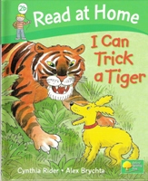 Read at Home: Level 2b: I Can Trick a Tiger
