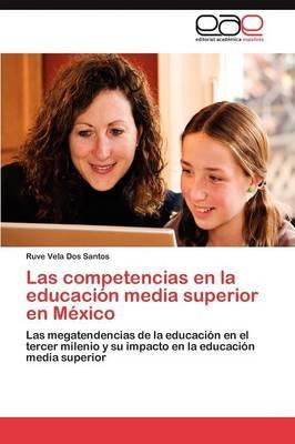 Las competencias en la educación media superior en México