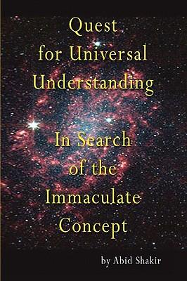 Quest for Universal Understanding