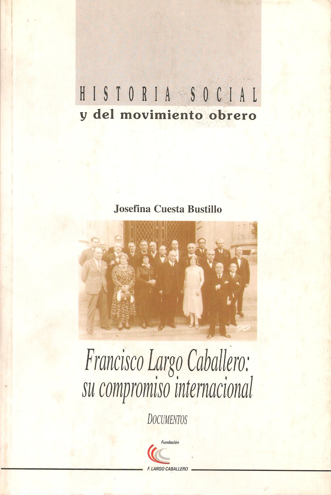 Francisco Largo Caballero: su compromiso internacional