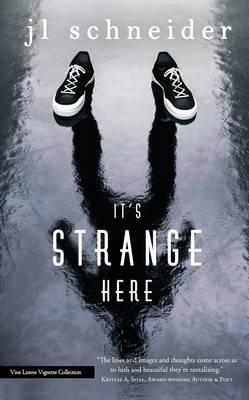 It's Strange Here