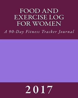 Food and Exercise Log for Women 2017