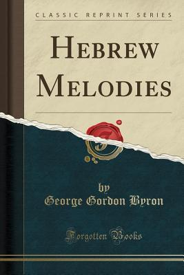 Hebrew Melodies (Cla...