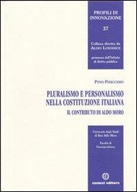 Pluralismo e personalismo nella Costituzione italiana. Il contributo di Aldo Moro