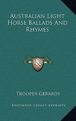 Australian Light Horse Ballads and Rhymes