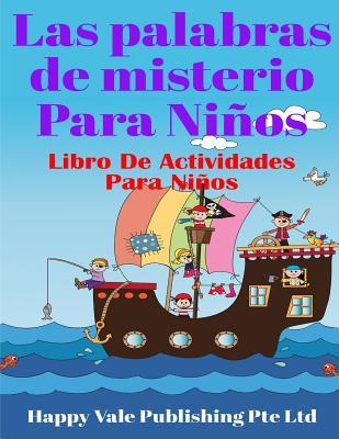 Las palabras de misterio para niños/The words of mystery for children