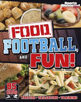 Food, Football, and Fun!