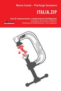 Italia.zip. Test di comprensione e compressione del Belpaese