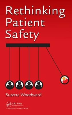 Rethinking Patient Safety