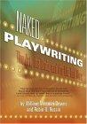Naked Playwriting