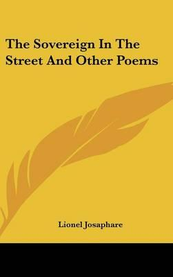 The Sovereign in the Street and Other Poems