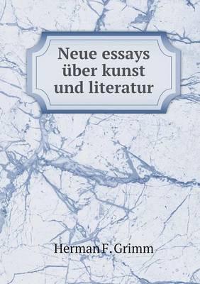 Neue Essays Uber Kunst Und Literatur