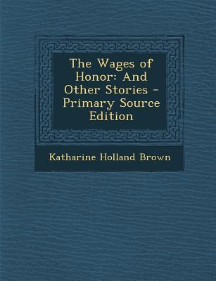 Wages of Honor