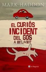 El curiós incident ...