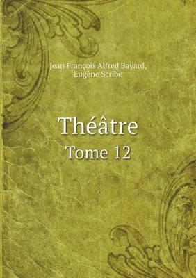 Theatre Tome 12