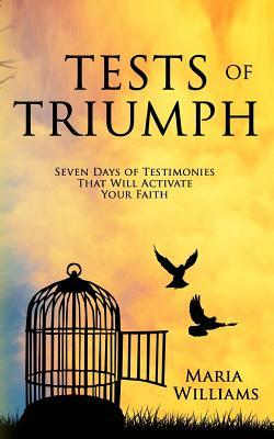 Tests of Triumph