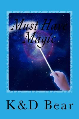 Must Have Magic